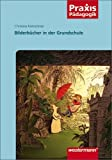 Praxis Pädagogik: Bilderbücher in der Grundschule by Christine Kretschmer(1. Januar 2010)