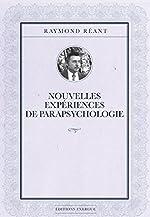 Nouvelles expériences de parapsychologie de Raymond Réant