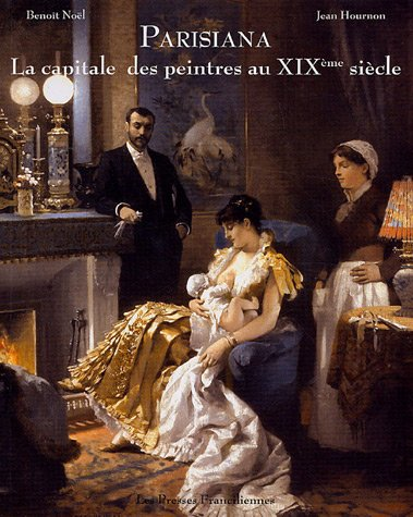 Parisiana : La capitale des peintres au XIXe siècle