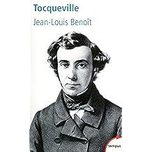 Tocqueville : Un destin paradoxal (Tempus)