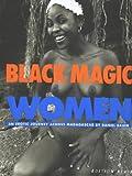 Black Magic Women - An Erotic Journey Across Madagascar