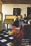 Johannes Vermeer Cuaderno: La Lección de Música (Dama al Virginal y Caballero) | Perfecto Para Tomar Notas | Diario Elegante | Ideal para la Escuela, el Estudio, Recetas o Contraseñas