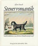 Steuerromantik: Rund um Bettina von Arnims Hundesteuerprozess - Alfons Pausch