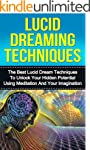 Lucid Dreaming: The Ultimate Guide to...