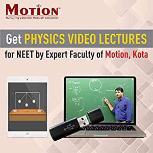 Physics Video Lecture Package (VL) for NEET by MOTION, KOTA