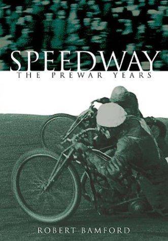 Pre-War Speedway (100 Greats S.)