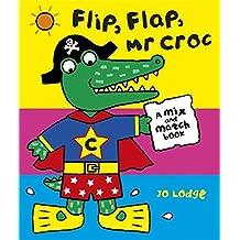 Mr Croc: Flip, Flap, Mr Croc