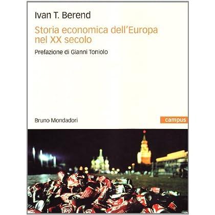 Storia Economica Dell'europa Nel Xx Secolo