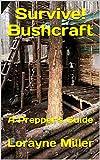 Best Prepper Books - Survive! Bushcraft : A Prepper's Guide Review