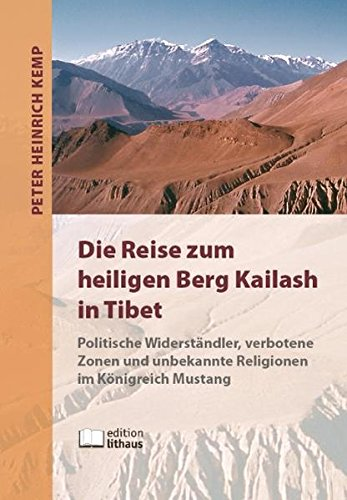Zone Die Verbotene (Die Reise zum heiligen Berg Kailash in Tibet)