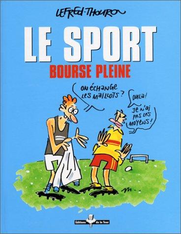 Le sport : bourse pleine