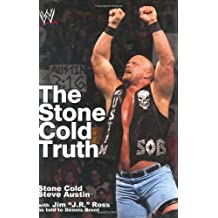 The Stone Cold Truth (WWE) by Steve Austin (2003-10-28)