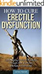 How to Cure Erectile Dysfunction: Ove...