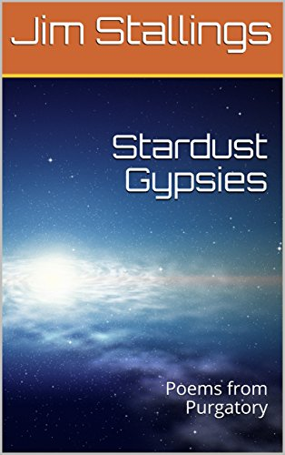 ebook: Stardust Gypsies: Poems from Purgatory (B073SD9YNF)