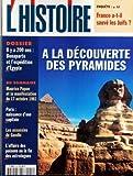 HISTOIRE [No 216] du 01/12/1997 - FRANCO A-T-IL SAUVES LES JUIFS - A LA DECOUVERTE DES PYRAMIDES - IL Y A 200 ANS - BONAPARTE ET L'EXPEDITION D'EGYPTE - MAURICE PAPON ET LA MANIFESTATION DU 17 OCTOBRE 1961 - PARIS - NAISSANCE D'UNE CAPITALE - LES ASSASSIN DE GANDHI - L'AFFAIRE DES POISONS OU LA FIN DES ASTROLOGUES - INDONESIE - LES INCENDIES DU SIECLE - LES 35 HEURES - ANTHONY ROWLEY