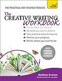 The Creative Writing Workbook (Teach Yourself)