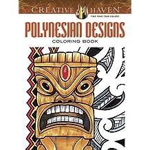 Creative Haven Polynesian Designs Coloring Book (Creative Haven Coloring Books)