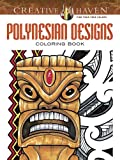 Creative Haven Polynesian Designs Coloring Book (Creative Haven Coloring Books)