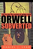 Orwell Subverted: The CIA and the Filming of Animal Farm