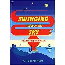 Swinging Through the Sky: Poems for Children