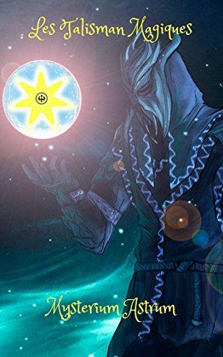 Les Talisman Magiques, Contre les cauchemar dans les rêves,Contre une période difficile dans la vie,Contre la violence et agression envers les femmes,Changer votre destin,Symbole secret, par