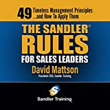 The Sandler Rules for Sales Leaders: 49 Timeless Management Principles...and How to Apply Them