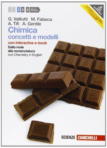 Chimica. Concetti e modelli. Con Chemistry in english. Con interactive e-book. Per le Scuole superiori. Con espansione online: 1