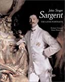 John Singer Sargent: The Late Portraits : Complete Paintings