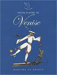 Petits plaisirs de Venise