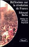 Réflexions sur la Révolution de France - Suivi d'un choix de textes de Burke sur la Révolution