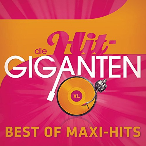 Die Hit Giganten Best of Maxi Hits