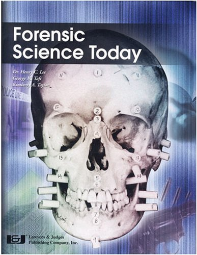 Forensic Science Today by Henry C. Lee (2006-04-02)