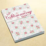 Diet Diary, A Brand New Book for Slimming & Weight Loss Book, Activity and Weight Tracker, Compatible With Slimming Plans, Meal Planner, Rose