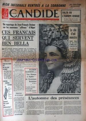CANDIDE [No 131] du 31/10/1963 - MON INFERNAL RENTREE A LA SORBONNE PAR DABADIE - YALTA OU L'europe vendue - steiner et les nouveaux affreux d'ALGER / C'est francais qui servent ben bella - cleopatre / liz taylor - l'AUTOMNE DES PRESEANCES - KLEBER HAEDENS A LU LES STANCES A SOPHIE DE CH. ROCHEFORT - L'HORRIBLE MENACE PAR FROSSARD -
