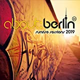 about: berlin (22) - sunrise sessions 2019 [Explicit]