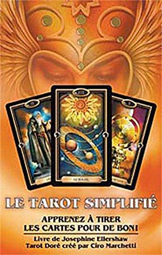 Le tarot simplifié - Apprenez à tirer les cartes pour de bon ! par Josephine Ellershaw