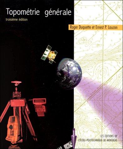 TOPOMETRIE GENERALE. 3ème édition