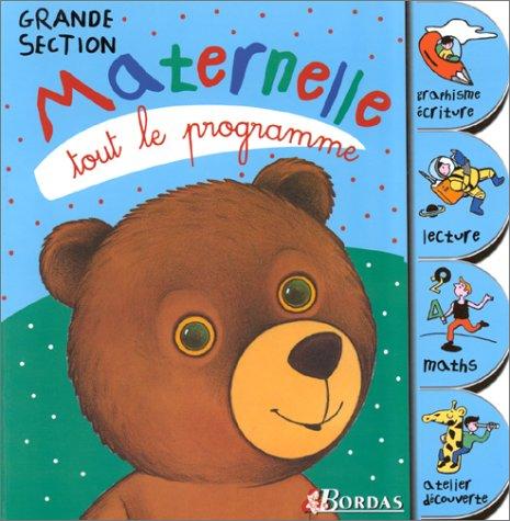 TOUT LE PROGRAMME MATERN. GS NP    (Ancienne Edition)