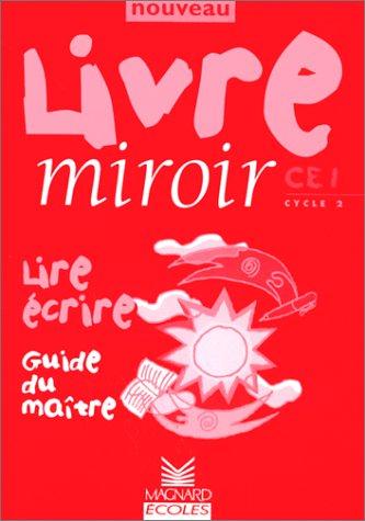 livre-miroir-guide-du-matre-niveau-ce1-lire-crire