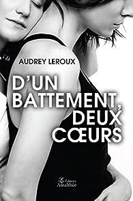 D'un battement, deux coeurs par Audrey Leroux