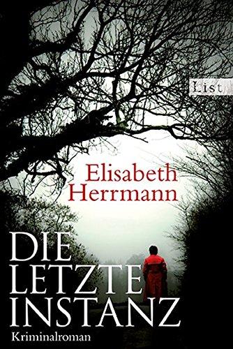 Die letzte Instanz: Kriminalroman