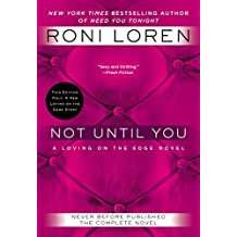 [Not Until You] (By: Roni Loren) [published: November, 2014]