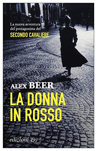 La donna in rosso (August Emmerich Vol. 2)