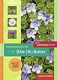 Voll im grünen Bereich: Taschenlexikon der (Un-)Kräuter: Schülerband, 3. Auflage, 2013