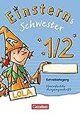Einsterns Schwester - Erstlesen - Zu allen Ausgaben: 1. Schuljahr - Schreiblehrgang Vereinfachte Ausgangsschrift