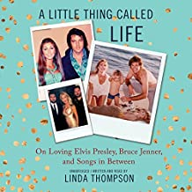 A Little Thing Called Life: From Elvis' Graceland to Bruce Jenner's Caitlyn & Songs in Between