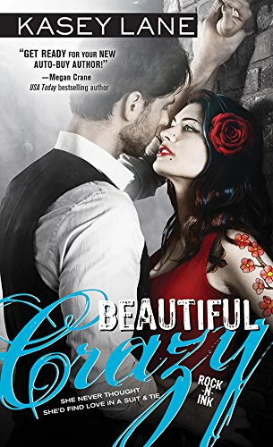 Beautiful Crazy (Rock 'n' Ink Book 1) (English Edition)