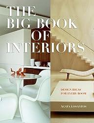 Big Book of Interiors, The by Agata Losantos (2006-06-13)