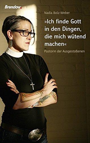 Ich finde Gott in den Dingen, die mich wütend machen: Pastorin der Ausgestoßenen