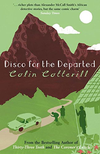 Disco for the Departed (Dr Siri Paiboun Mystery)